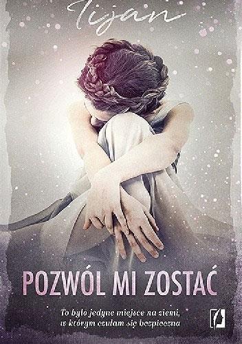 Pozwól Mi Zostać - Tijan Meyer