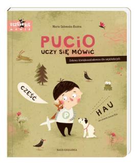 Książeczka dla dzieci Pucio uczy się mówić Zabawy dźwiękonaśladowcze dla najmłodszych